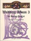 Latham, Lynne: Wedding Album for String Quartet Vol.3