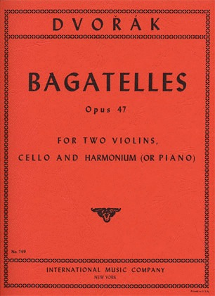 International Music Company Dvorak, Antonin: Bagatelles Op.47 (2 violins, cello & piano)