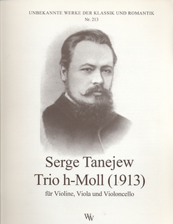 Wollenweber Tanejew (Taneieff/Taneiev), Serge:: Trio in B minor-1913 (violin, viola, cello)