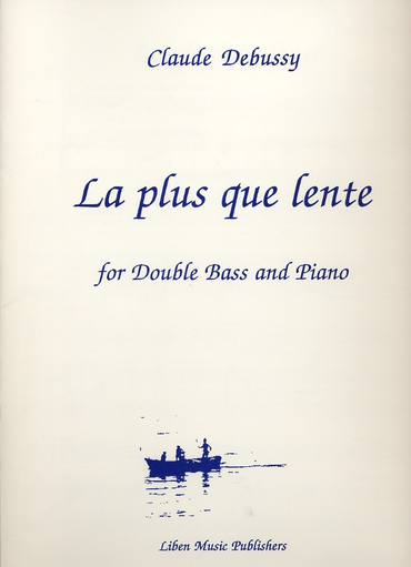 Debussy, Claude: Plus Que Lent (bass & piano)