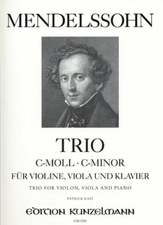 Edition Kunzelmann Mendelssohn, F.: Piano Trio in C minor (violin, viola, and piano) Kunzelmann