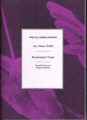 Pallis, Marco: Renaissance Tunes-Ensemble Pieces for 2 violins, 2 violas & cello (or 2 treble viols, 2 tenor viols & bass viol)