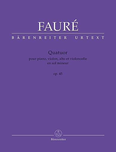 Barenreiter Faure, Gabriel: Piano Quartet Op.45 (piano, violin, viola, cello)