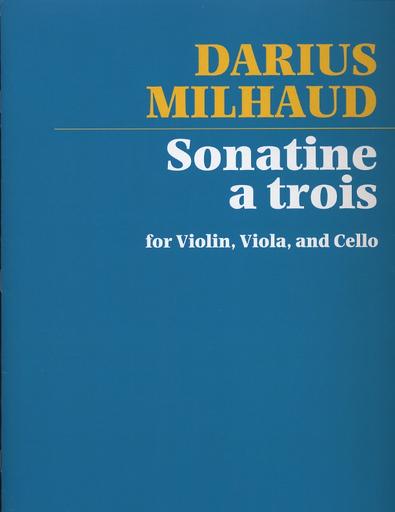 Carl Fischer Milhaud, Darius: Sonatine (violin, Viola, Cello)