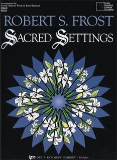 Frost, Robert: Sacred Settings (3 cellos)