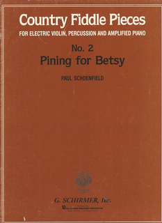 HAL LEONARD Schoenfield, P.: No.2 Pining for Betsey (electric violin, percussion, amplified piano)