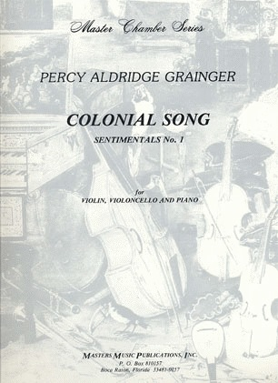 LudwigMasters Grainger, Percy: Colonial Song for Violin, Cello & Piano