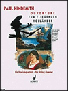 HAL LEONARD Hindemith, Paul: String Quartet (Overture to the Flying Dutchman) score and parts