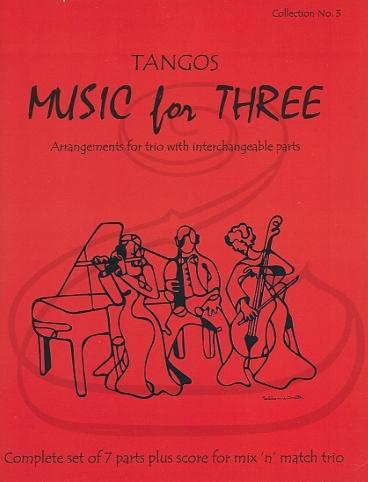 Last Resort Music Publishing Kelley: (Score/Parts) Music for Three - Tangos, Vol.3 (interchangeable trio parts) Last Resort
