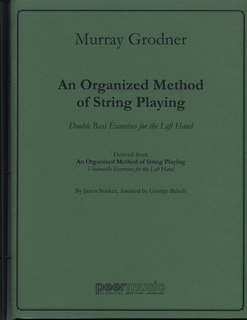 HAL LEONARD Grodner, Murray: An Organized Method of String Playing; Left hand Bass Exercises