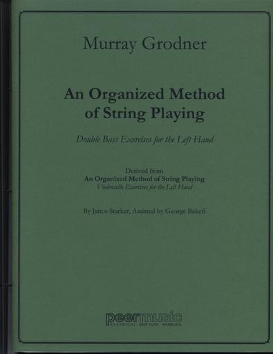 HAL LEONARD Grodner, Murray: An Organized Method of String Playing; Left hand Bass Exercises