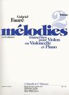 Carl Fischer Faure, Gabriel: Melodies transcribed for Cello or Violin & Piano V.2
