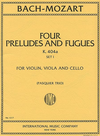 International Music Company Bach, J.S./Mozart, W.A.: Six Preludes and Fugues, Set 2 (Violin, Viola & Cello)
