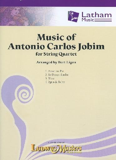 LudwigMasters Jobim, A.C. (arr. Ligon): Music of Antonio Carlos Jobim (string quartet)