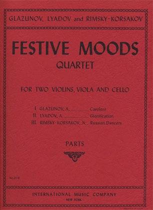 International Music Company Glazunov, Lyadov, Rimsky-Korsakov: Festive Moods-Jour de Fete (string quartet)