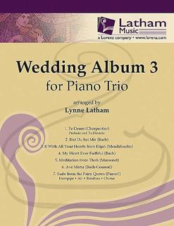 Latham: (collection) The Wedding Album 3 - ARRANGED (piano trio) Latham Music