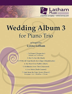 LudwigMasters Latham: (collection) The Wedding Album 3 - ARRANGED (piano trio) Latham Music