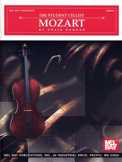 Mozart, W.A. (Duncan): The Student Cellist (Cello & Piano)