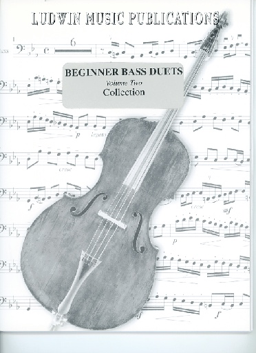 Ludwin Music Publications Ludwin, Norman: Beginning Bass Duets (Bach, Beethoven, Couperin, Telemann) Vol. 2