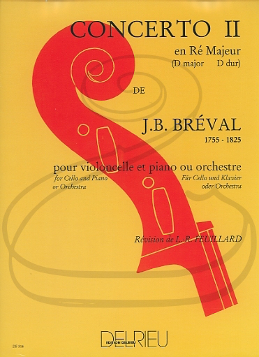 Edition Delrieu Breval (Feuillard): Concerto No.2 in D Major (cello & piano accompaniment) Edition Delrieu