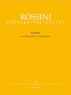 Barenreiter Rossini (Gossett): Duet for Violoncello & Double Bass - URTEXT (cello & bass) Barenreiter