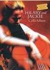 HAL LEONARD Novello: (collection) Hilary & Jackie Cello Album - Music by Edward Elgar & Barrington Pheloung (cello & piano) Novello Publishing Limited
