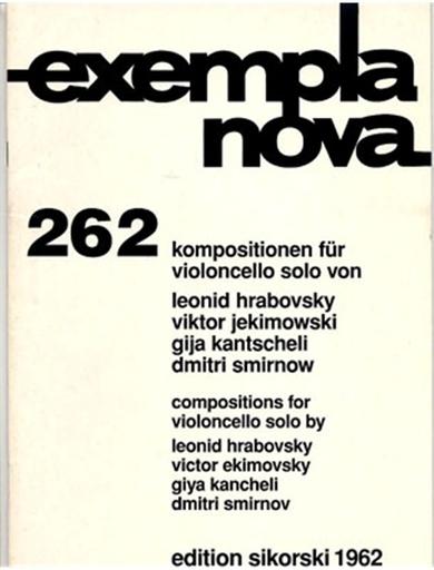 HAL LEONARD Exempla Nova: Compositions for Solo Cello Hrabovsky, Jekimowski, Kantscheli, Smirnov