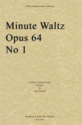 Chopin, Frederic (Martelli): Minute Waltz Op.64 No.1 (string quartet)