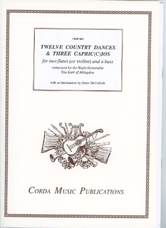 Corda The Earl of Abingdon: Twelve Country Dances & Three Capriccios (2 violins or flutes and bass), score and parts