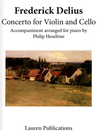 Lauren Publications Delius (Heseltine): Concerto for Violin & Cello (violin, cello, & piano accompaniment) Lauren Publications
