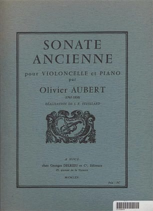 Edition Delrieu Aubert, Olivier: Sonate Ancienne (Cello & Piano) Edition Delrieu