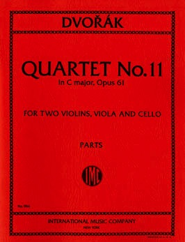 International Music Company Dvorak, Antonin: Quartet No. 11 in C major, Opus 61