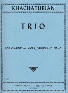 International Music Company Khachaturian, Aram: Trio (violin, viola, piano) (clarinet, violin, piano)
