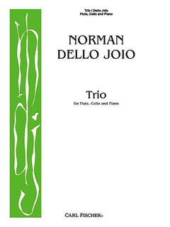 Carl Fischer Dello Joio, Norman: Trio for Flute, Cello & Piano