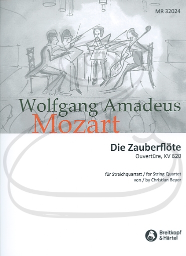 Mozart, W.A. (Beyer): (score/parts) The Magic Flute - Overture, K.620 - ARRANGED (string quartet) Breitkopf & Härtel