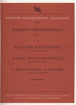 PETERS Bach, J.C.: 6 Easy Trios for Strings Op.4 (2 violins & cello) Edition Pegasus