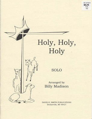 Madison, Billy: Holy, Holy, Holy (Cello & Piano)