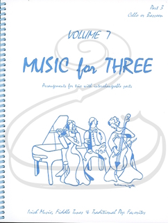 Last Resort Music Publishing Kelley: Music for Three, Vol.7, Part 3 - Irish Music, Fiddle Tunes, & Traditional Pop Favorites (cello/bassoon) Last Resort