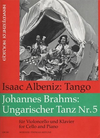 Albeniz, Isaac & Brahms, J.: Tango and Hungarian Dance No.5 (cello & piano)