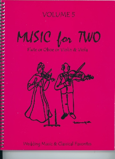 Last Resort Music Publishing Kelley, Daniel: Music for Two Vol. 5, Wedding Music & Classical Favorites (violin & viola)