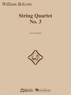 HAL LEONARD Bolcom, W.: String Quartet, No. 3 (score and parts)