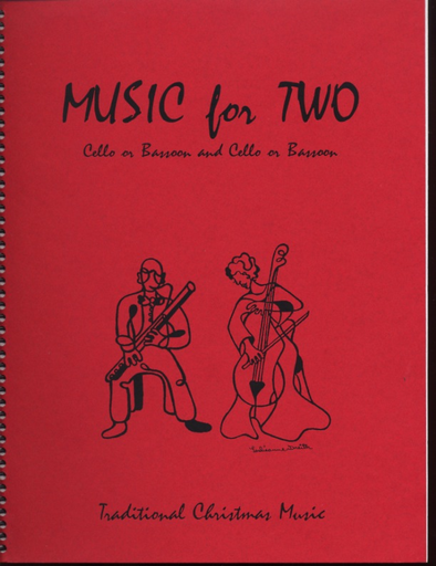 Last Resort Music Publishing Kelley, Daniel: Music for Two - Traditional Christmas Music (2 cellos)