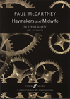 Faber Music McCartney, P.: Haymakers and Midwife (string quartet)