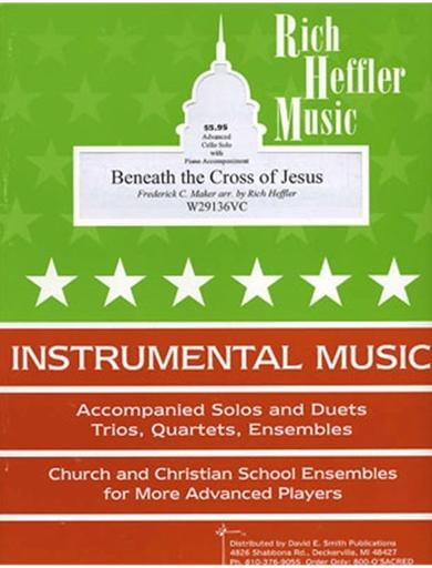 Heffler, R.: Beneath the Cross of Jesus (cello & piano)