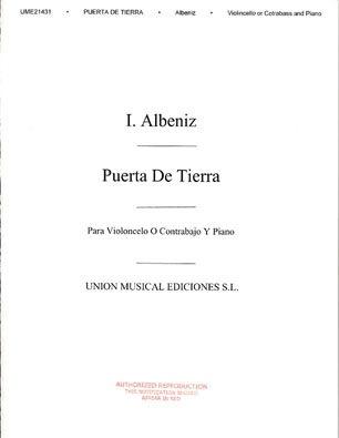 Albeniz, Isaac: Puerta de Tierra (cello & piano) AUTHORIZED REPRODUCTION