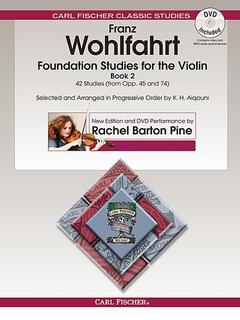 Carl Fischer Wohlfahrt, Franz (Pine) Foundation Studies for the Violin Bk. 2 (book & DVD contains video & MP3 Audio performance)