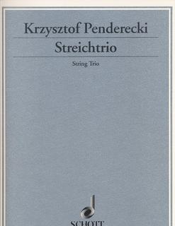 HAL LEONARD Penderecki, K.: String Trio  (violin, viola, cello) (score & parts)