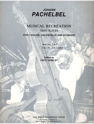 LudwigMasters Pachelbel, J.: Suite No.1 in F: Suite No.2 in c minor (2 violins, cello, piano)