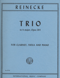 International Music Company Reinecke, Carl: Trio in A major Op.264 (Clarinet in A, viola, piano)