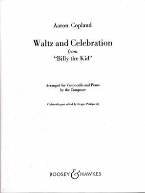 HAL LEONARD Copland, A.: Waltz & Celebration from ''Billy the Kid'' (cello & piano)